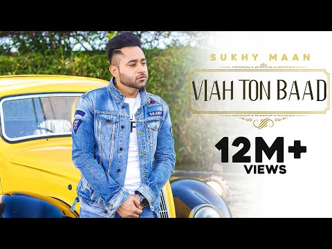 Viah Ton Baad - Sukhy Maan | Latest Punjabi Songs 2016