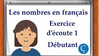 Les nombres en français: exercice d'écoute 1