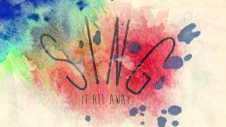 Sing It All Away - Walk off the Earth (Lyric Video)