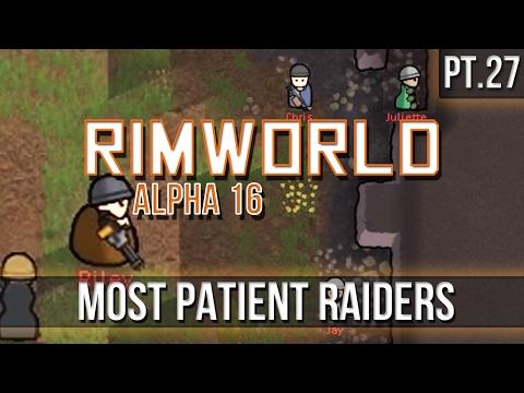 RIMWORLD - Most Patient Raiders [Pt.28] A16