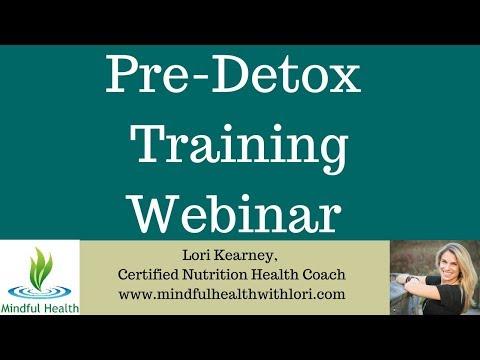 2018 Winter 5-Day Whole Foods Pre-Detox Training Webinar