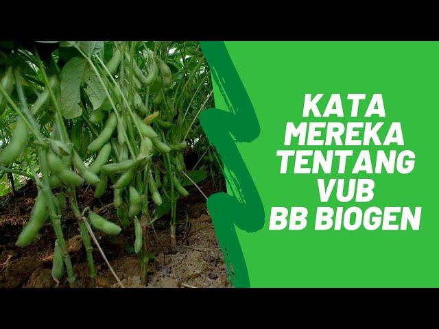 Kata Mereka tentang Hasil Penelitian BB Biogen