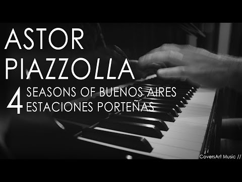 Astor Piazzolla - 4 Seasons of Buenos Aires  | Piano Solo