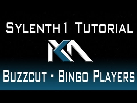 Sylenth1 Buzzcut - Bingo Players Tutorial