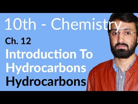 10th Class Chemistry ch 12,Introduction to Hydrocarbons  Chemistry Chapter 12 Hydrocarbons