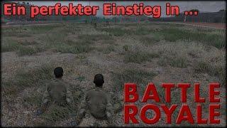 Ein perfekter Einstieg in Battle Royale (ArmA 3)