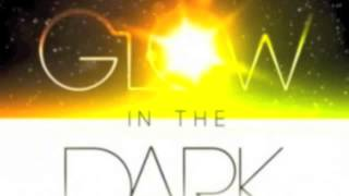 Glow in the Dark (Instrumental) - tyDi (ft. Kerli)