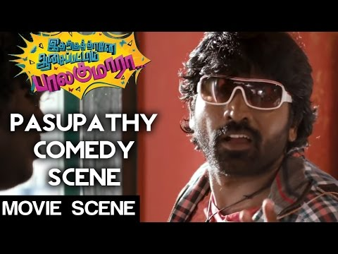 Idharkuthane Aasaipattai Balakumara - Pasupathi Comedy Scene | Vijay Sethupathi | Gokul