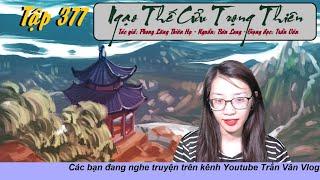NTCTT 377: Quỷ Kế l Top Truyện Huyền Huyễn Tu Tiên Nhiều Like Nhất l Mc Trần Vân