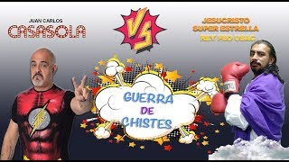 GUERRA DE CHISTES (JESUCRISTO SUPER ESTRELLA VS. JUAN CARLOS CASASOLA) XELA 2017 PARTE 1