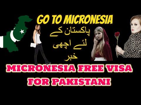 micronesia visa not requirements for pakistani 2018