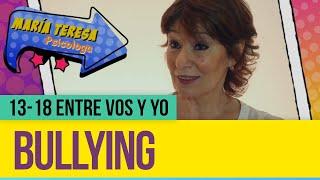 Bullying - 13-18 entre vos y yo