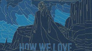 Hana Malhas - 'How We Love' (Lyric Video)