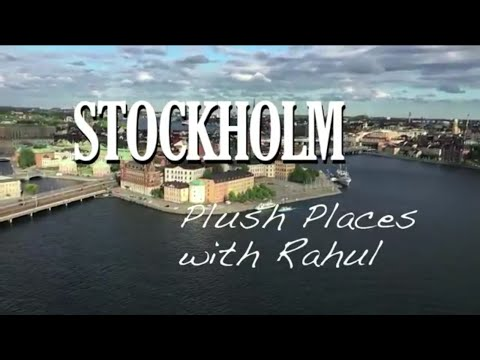 Things to do in Stockholm | Plush Places | Rahul Jagtiani