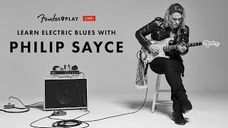 Learn Electric Blues with Philip Sayce   Fender Play LIVE   Fender