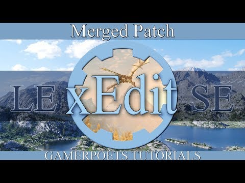 xEdit Merged Patch : Skyrim SE & LE