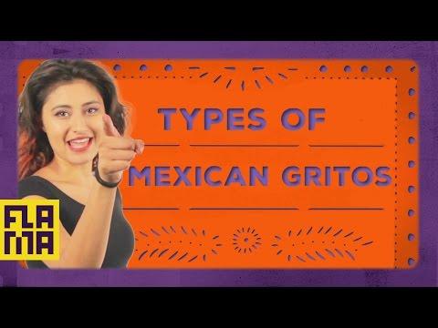 Más Mexican: Types of Mexican Gritos