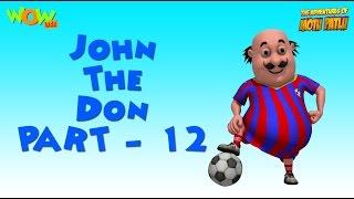 John The Don Compilation - Motu Patlu Compilation -Part 12 - As seen on Nickelodeon