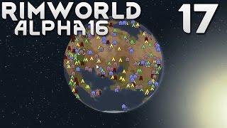 Прохождение RimWorld Alpha 16 EXTREME: #17 - ЭПИДЕМИЯ ГРИППА!