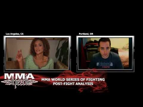 MMA World Series Of Fighting 1 Post-Fight Analysis (LIVE / 10:15pm PT)