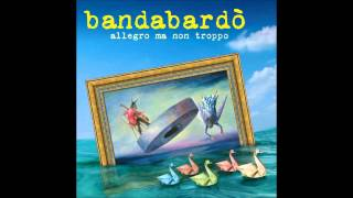 Bandabardò   Allegro ma non troppo   01   BeppeAnna