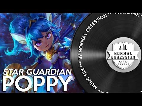 Star Guardian Poppy - Music Mix
