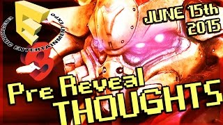 E3 Pre-reveal Thoughts and Hype! Destiny, Doom, Halo 5 - Jun 15th 2015