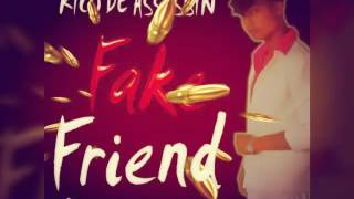 Rico De Assassin-Fake Friend..!!🎶2017 dancehall...