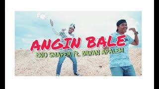 ENO SMAPER - Angin Bale ft. BRYAN APALEM ( Official Music Video ) Hiphop Maluku