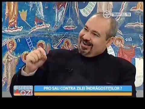 Biserica Azi - Pro sau contra Zilei Indragostitilor cu Pr Prof Univ Dr Istodor Gheorghe