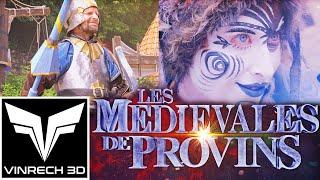 Les Médiévales de Provins - La Retrospective - VINRECH 3D