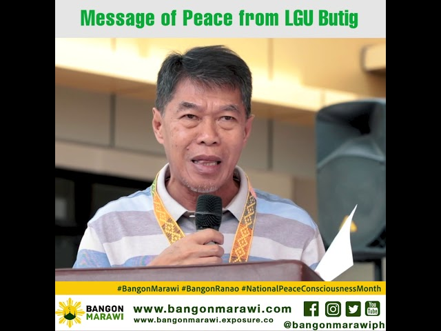 MESSAGE OF PEACE FROM LGU BUTIG