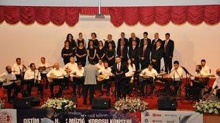 OSTİM Türk Halk Müziği Korosu Konseri_30.05.2015