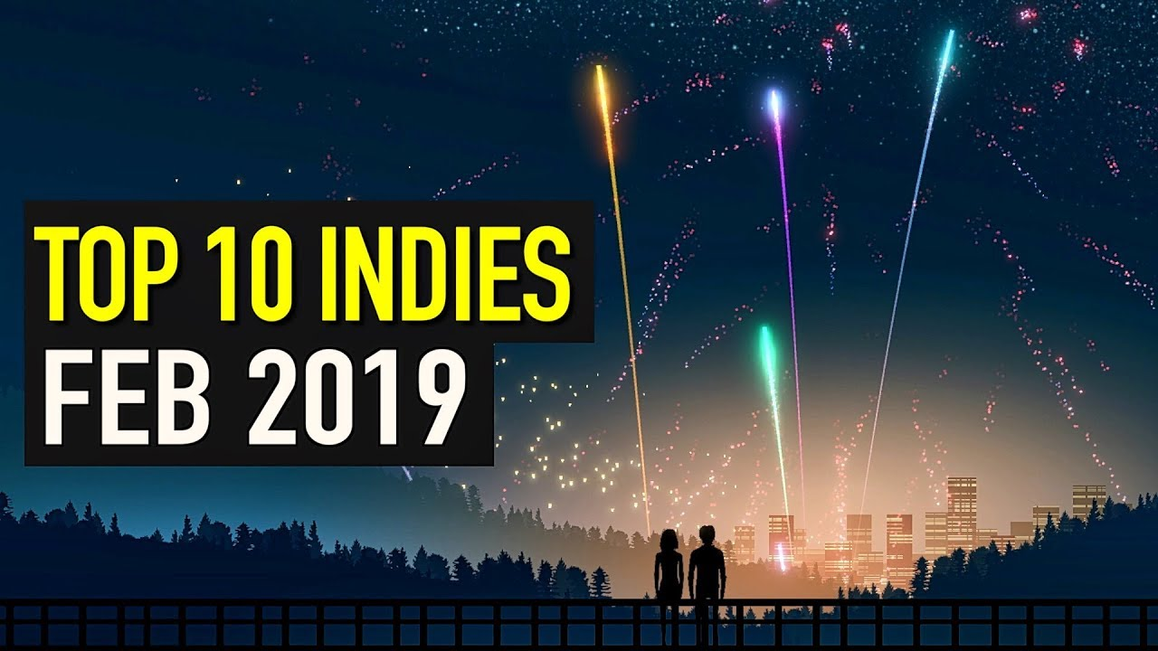Top 10 New Indie Games Of February 2019 Youtube