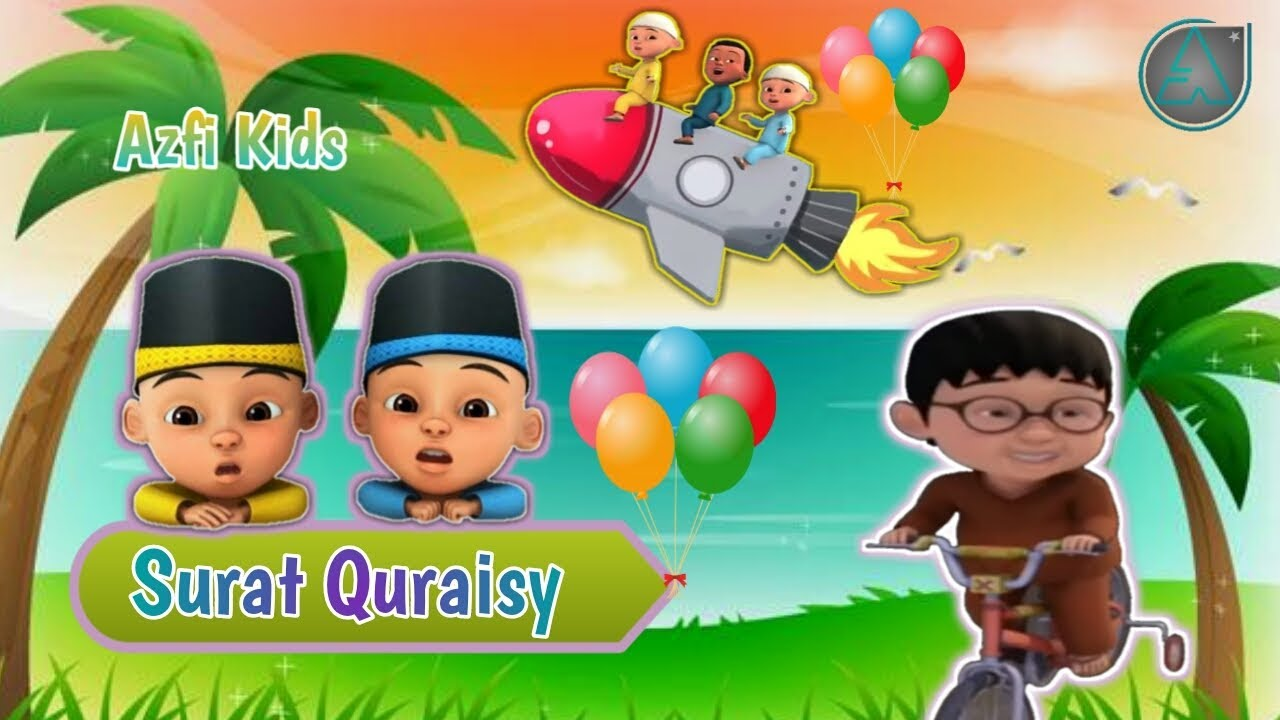 Surat Quraisy Dan Artinya Sangat Merdu Untuk Anak Anak Murottal Anak Versi Animasi Upin Ipin