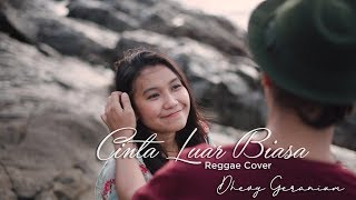 Download Mp3 Cinta Luar Biasa Reggae Cover - Dhevy Geranium