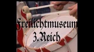 Freichlichtmuseum Drittes Reich