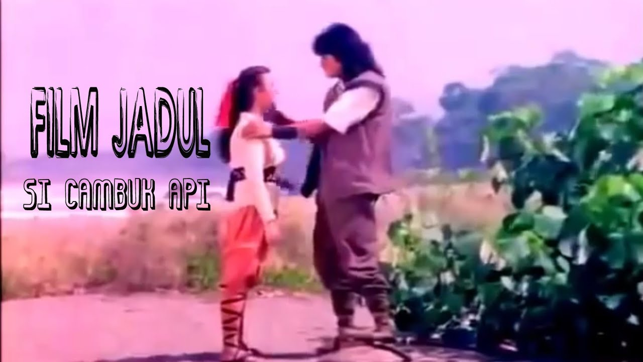 Download Film Jadul Si Cambuk Api