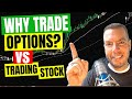 Why Trade Options vs Trading Stock