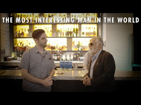 The Most Interesting Man in the World: his story, and tips on how to be more interesting yourself