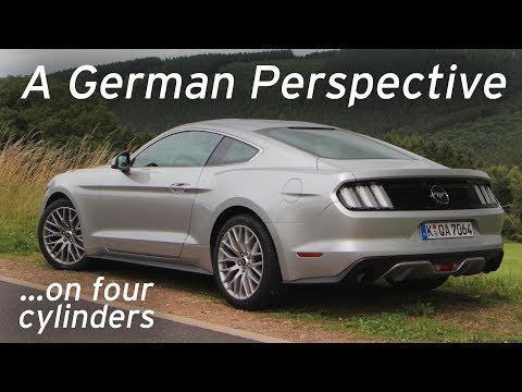 German Perspective on Ecoboost Mustang - Everyday Driver Europe