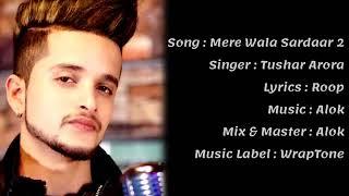 Mere wala sardar-2 !!  Tushar Arora!!  Mere wali jane khane nu ni tak di lyrics full song  #trending