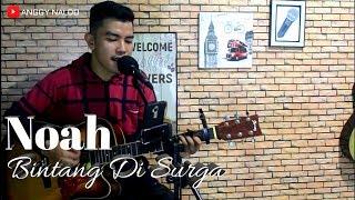 Bintang Di Surga - Noah   Anggy NaLdo (Live Cover)