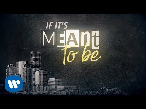 Bebe Rexha Meant To Be Feat Florida Georgia Line Lyric Video