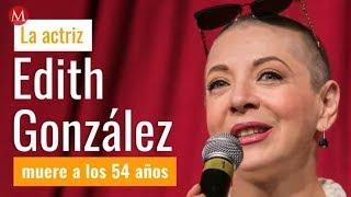 Se confirma la muerte de Edith González