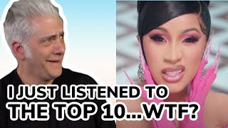 I just listened to the Top 10 on Spotify...WTF?