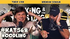 Noodling | King and the Sting w/ Theo Von & Brendan Schaub #68