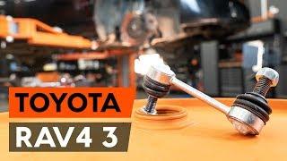 Byta Stabiliseringsstag bak vänster på TOYOTA RAV 4 III (ACA3_, ACE_, ALA3_, GSA3_, ZSA3_) - videoinstruktioner