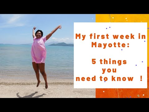 My first week in Mayotte : 5 things you need to know !