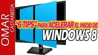 6 TIPS PARA ACELERAR EL INICIO DE WINDOWS 8 GARANTIZADO!